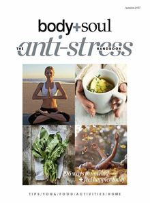 Body + Soul The Anti-Stress Handbook