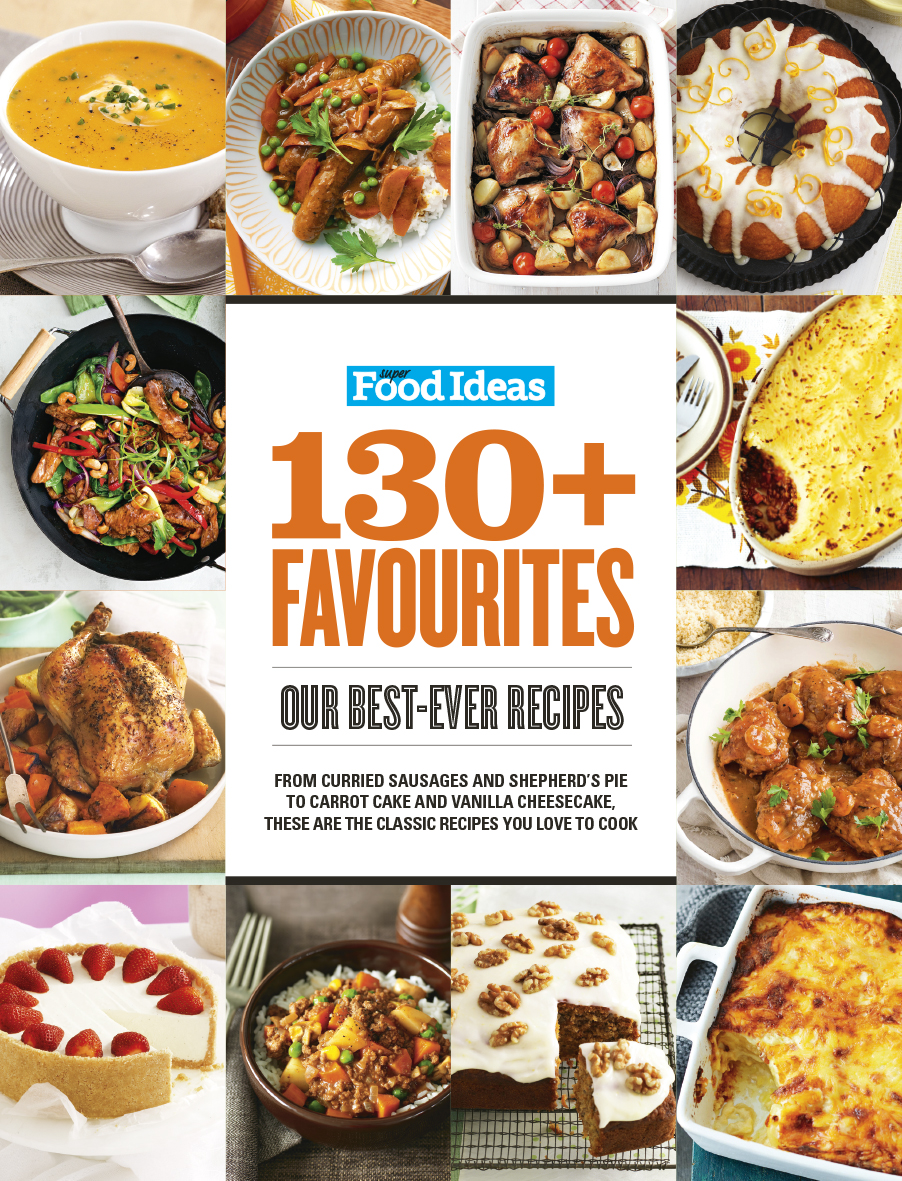 Super Food Ideas 130+ FAVOURITES
