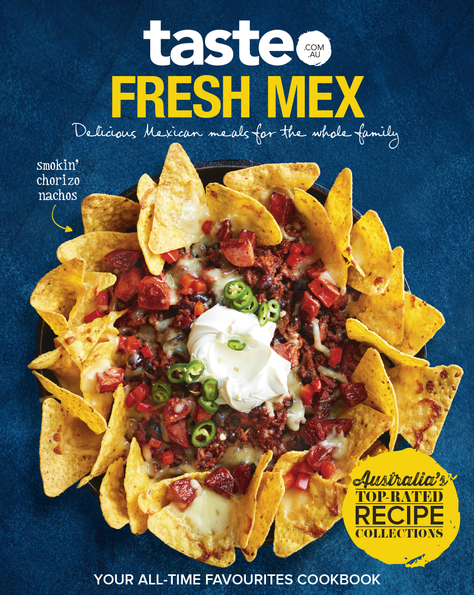 Taste.com.au Fresh Mex Cookbook
