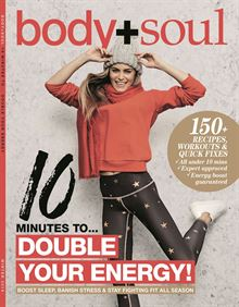 Body+Soul Special - 10 minutes to double your energy.